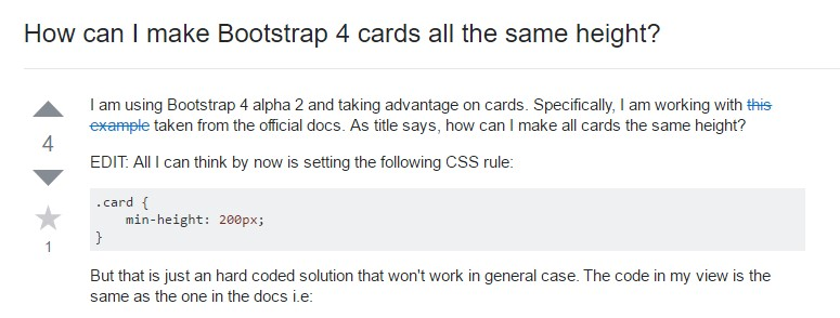 Insights on  exactly how can we form Bootstrap 4 cards just the same  height?